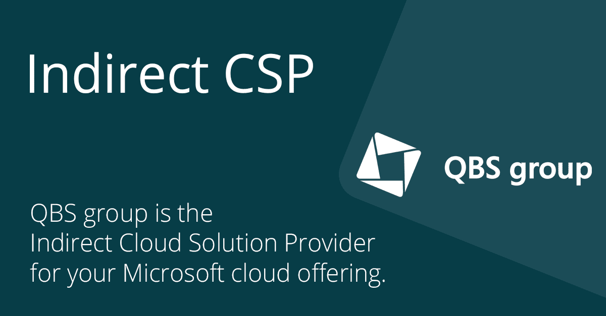 The Indirect Csp For Microsoft Resellers Qbs Group